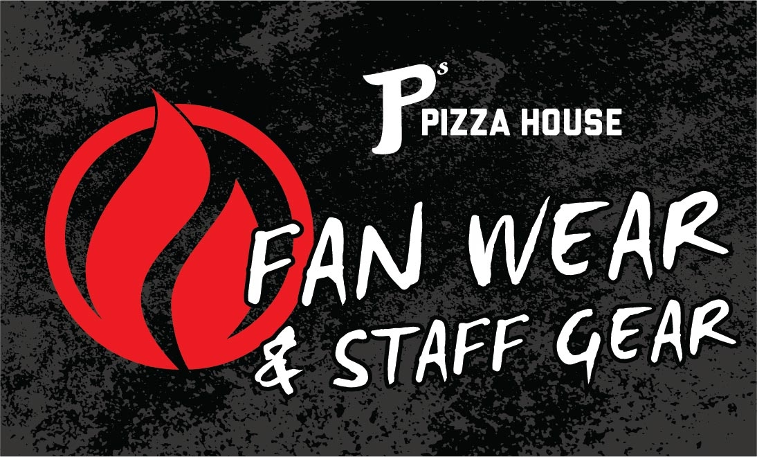 P's Pizza House Fan Wear & Staff Gear
