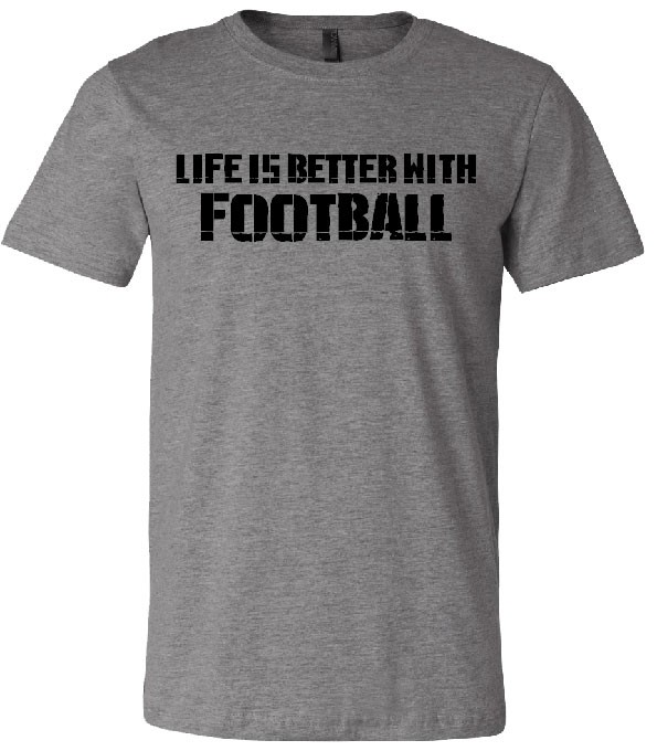 Better With Football Unisex Short Sleeve Tee