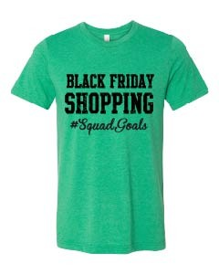 Black Friday Squad Goals Unisex Short Sleeve Jersey Tee in 4 colors