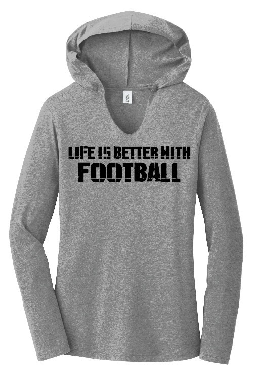 Better With Football Ladies Perfect Long Sleeve Hoodie