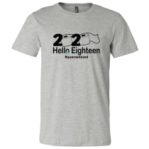 Hello Eighteen Quarantined Unisex Short Sleeve Tee