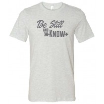 Be Still and Know Unisex Short Sleeve Tee