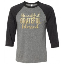 Thankful GRATEFUL Blessed Unisex 3/4 Sleeve