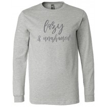 Lazy And Unashamed Long Sleeve Bundle