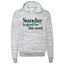 Sunday Is Good For The Soul Ringspun Hooded Sweatshirt in Adult