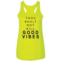 Thou Shalt Not Kill Good Vibes Women's Racerback Tank Top
