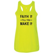 Faith It Till You Make It Women's Racerback Tank Top