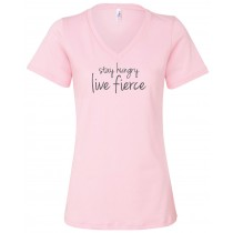 Stay Hungry Live Fierce Women's Relaxed V-Neck Tee