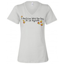 I Don't Care What You Say It's A Vegetable Women's Relaxed V-Neck Tee