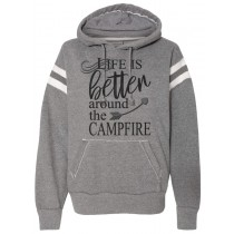 Life is Better Around the Campfire Pullover Sweatshirt