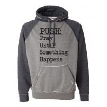 PUSH COMFY Hoodie in Adult (Runs big)