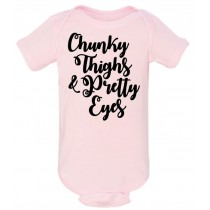 Chunky Thighs & Pretty Eyes Onesie