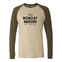 The Monday Struggle Is Real Unisex Long Sleeve Jersey Baseball Tee