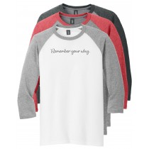 Remember Your Why 3/4 Tee in several colors