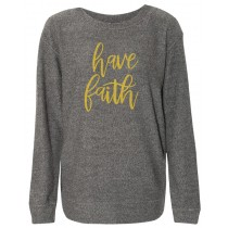 Have Faith Gold Foil Women's Cozy Crew