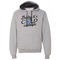 Baby It's Cold Outside Hooded Pullover Sweatshirt