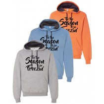 'Tis The Season To Be Freezin' Hooded Pullover Sweatshirt